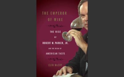 Review: Emperor of Wine – The Rise of Robert M. Parker, Jr. and the Reign of American Taste