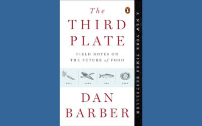 Review – The Third Plate: Field Notes on the Future of Food