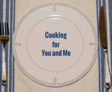Cooking for You and Me