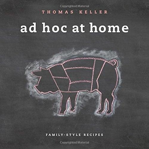 Ad Hoc At Home (The Thomas Keller Library)