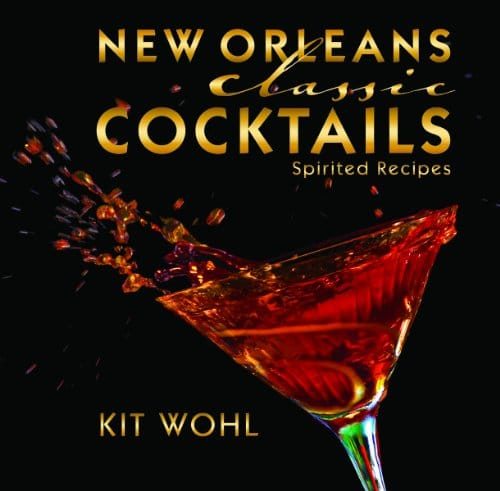 New orleans classic cocktails classics for Classic new orleans cocktails