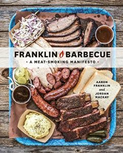 Franklin Barbecue: A Meat Smoking Manifesto