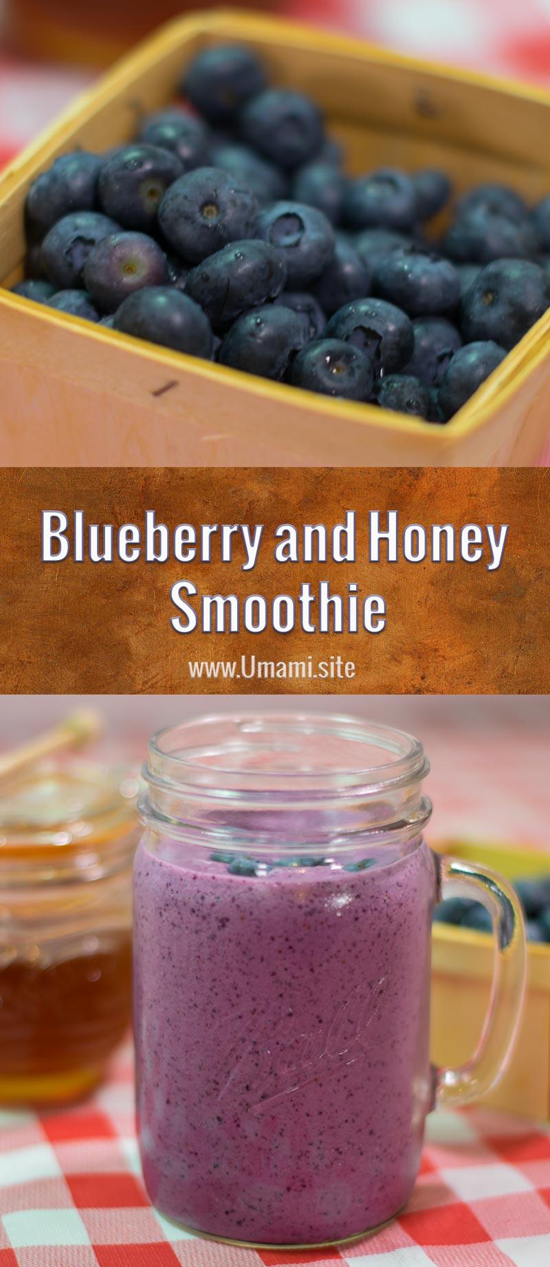 Blueberry And Honey Smoothie Recipe