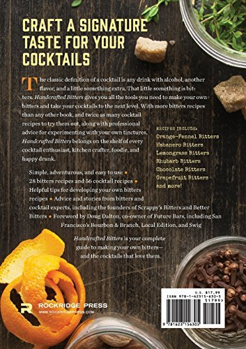 Handcrafted Bitters Simple Recipes For Artisanal Bitters And The Cocktails That Love Them 0 0