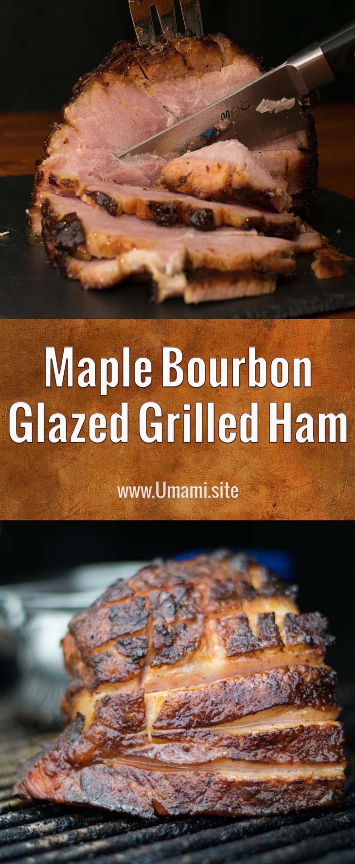Maple Bourbon Glazed Grilled Ham Pinterest