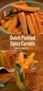 Quick Pickled Spicy Carrots Pinterest