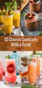 12 Classic Cocktail Recipes with a Twist