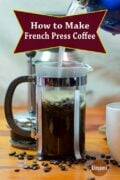 How To Make French Press Coffee Pinterest