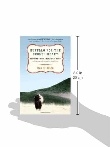 Buffalo For The Broken Heart Restoring Life To A Black Hills Ranch 0 0