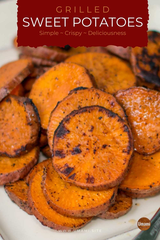 Grilled Sweet Potatoes Pinterest